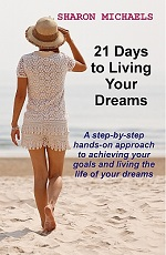 21 Days to Living Your Dreams