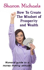 How To Create The Mindset of Prosperity and Wealth