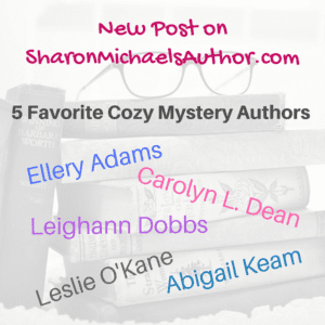 Favorite cozy mystery authors post on blog - 600